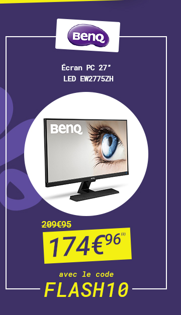 BenQ - Ecran PC 27'' LED EW2775ZH à 174€96 au lieu de 209€95 avec le code FLASH 10