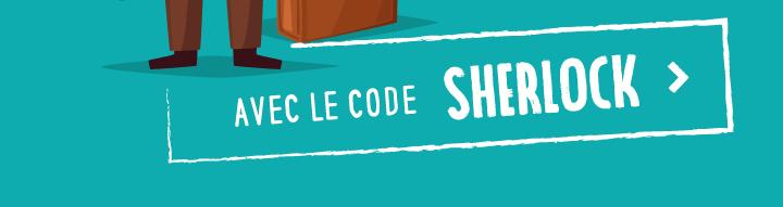 avec le code SHERLOCK >