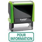 """Trodat Timbre Xprint """"POUR INFORMATION"""""""