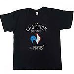 T-shirt humoristique Champion du monde des Papas L