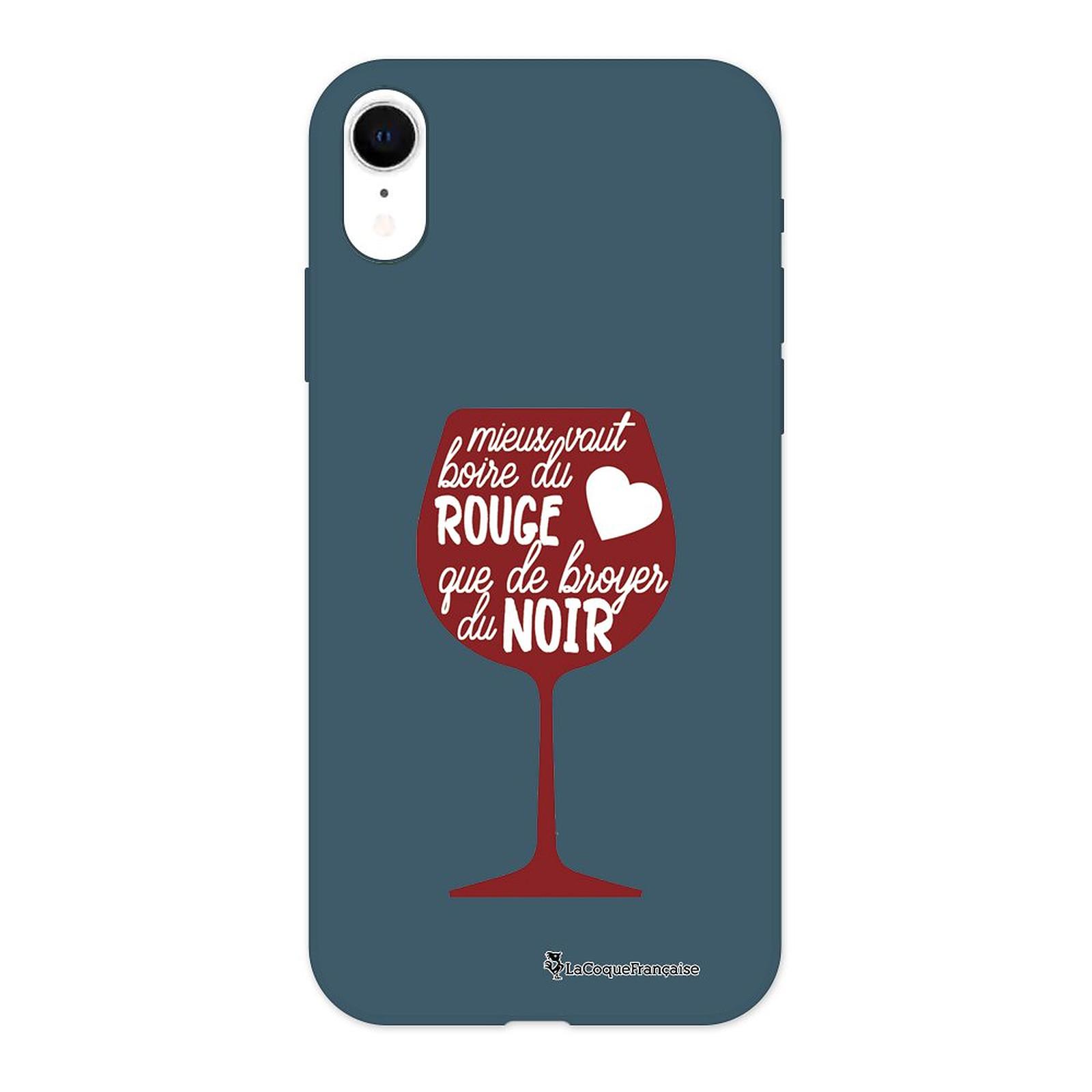 LA COQUE FRANCAISE Coque iPhone Xr Silicone Liquide Douce bleu nuit Mieux Vaut Boire du Vin Rouge
