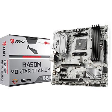 MSI B450M MORTAR TITANIUM Carte mère Micro ATX Socket AM4 AMD B450 - 4x DDR4 - SATA 6Gb/s + M.2 - USB 3.1 - 1x PCI-Express 3.0 16x